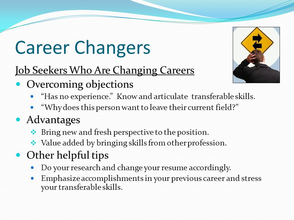 Career Changers Job Seekers Who Are Changing Careers