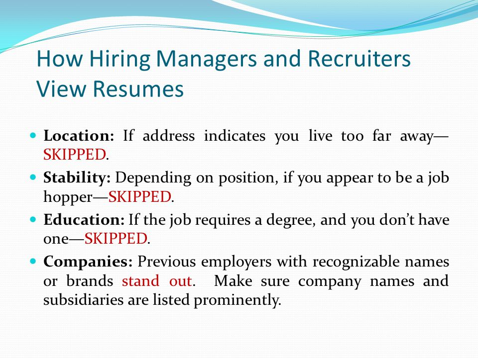 How Hiring Managers and Recruiters View Resumes
