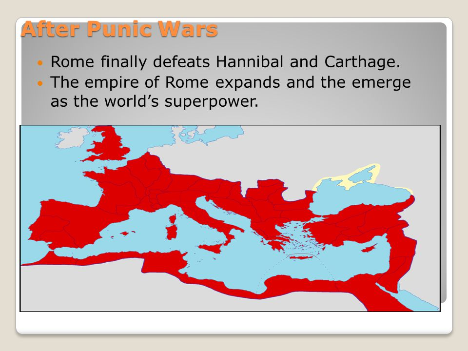 After Punic Wars Rome finally defeats Hannibal and Carthage.