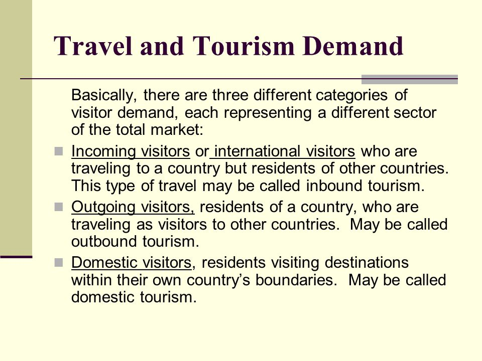 Travel and Tourism Demand
