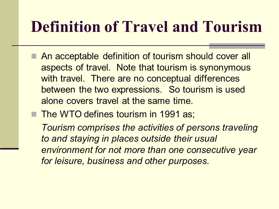Definition of Travel and Tourism