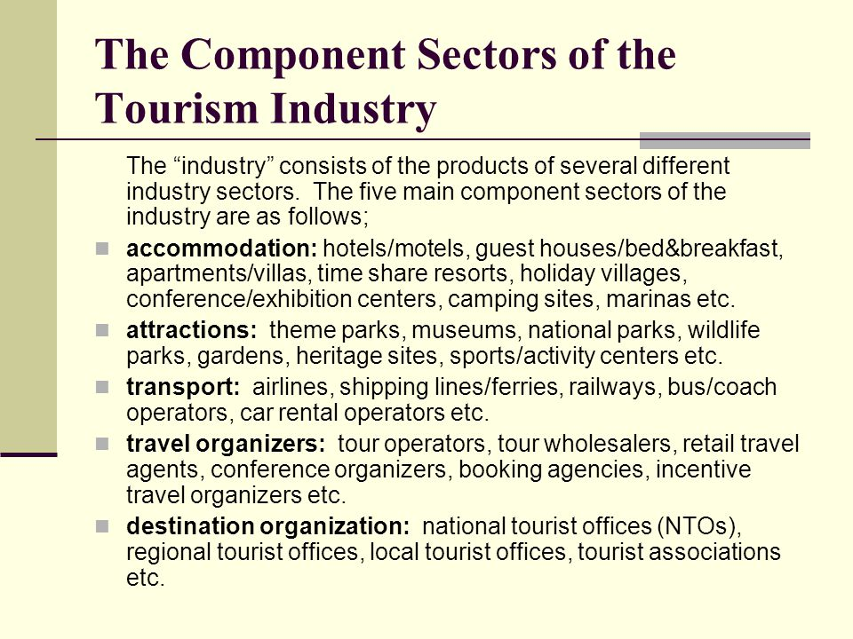 The Component Sectors of the Tourism Industry