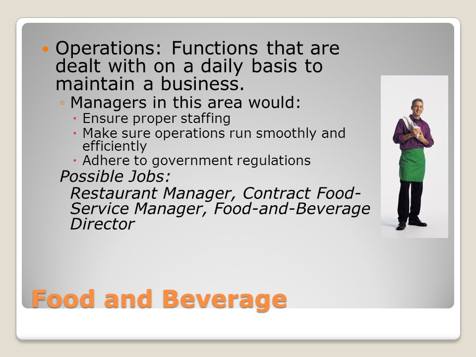 Operations: Functions that are dealt with on a daily basis to maintain a business.