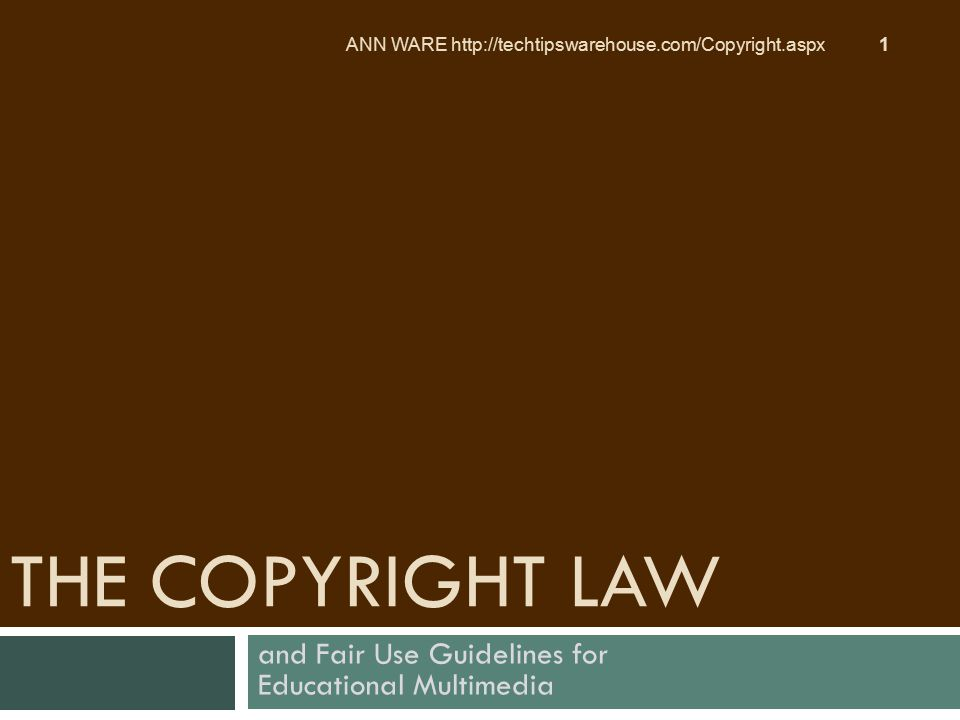 and Fair Use Guidelines for Educational Multimedia