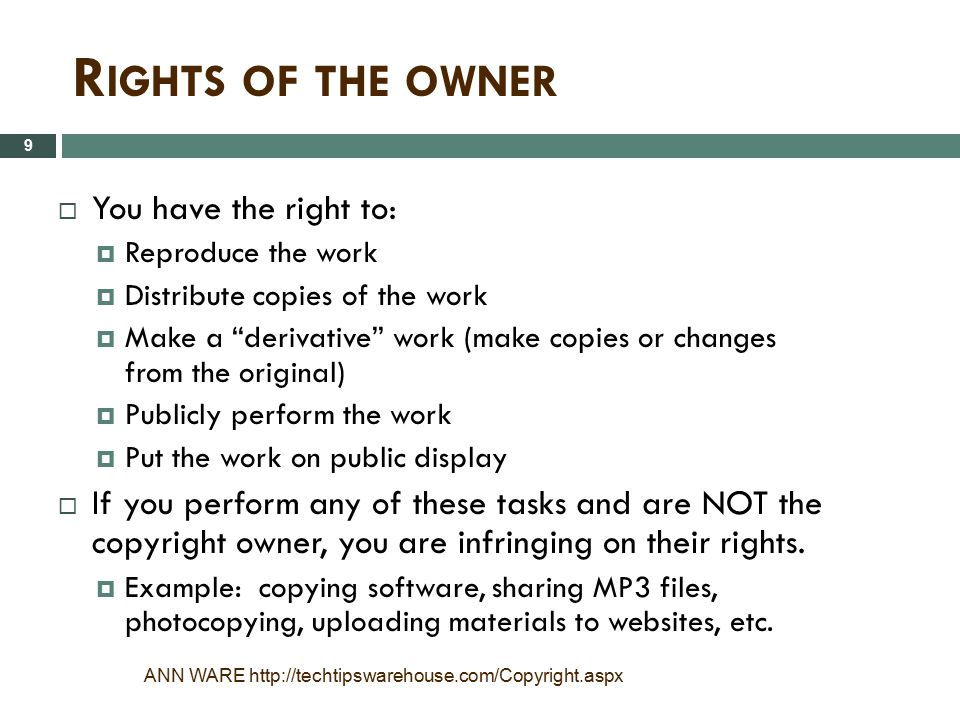 Rights of the owner You have the right to: