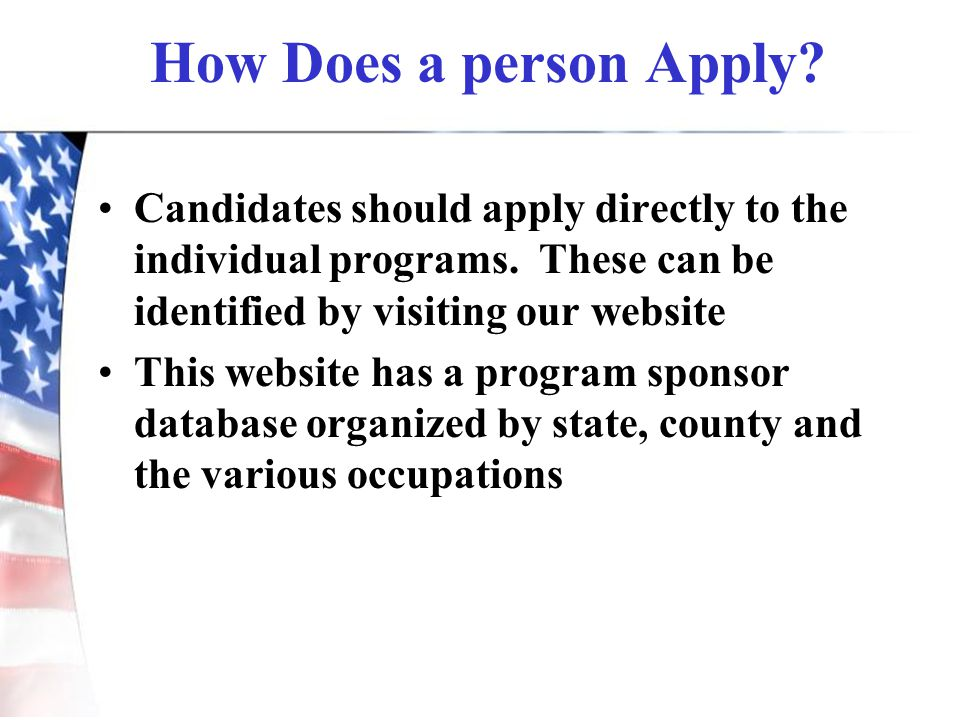 How Does a person Apply Candidates should apply directly to the individual programs. These can be identified by visiting our website.