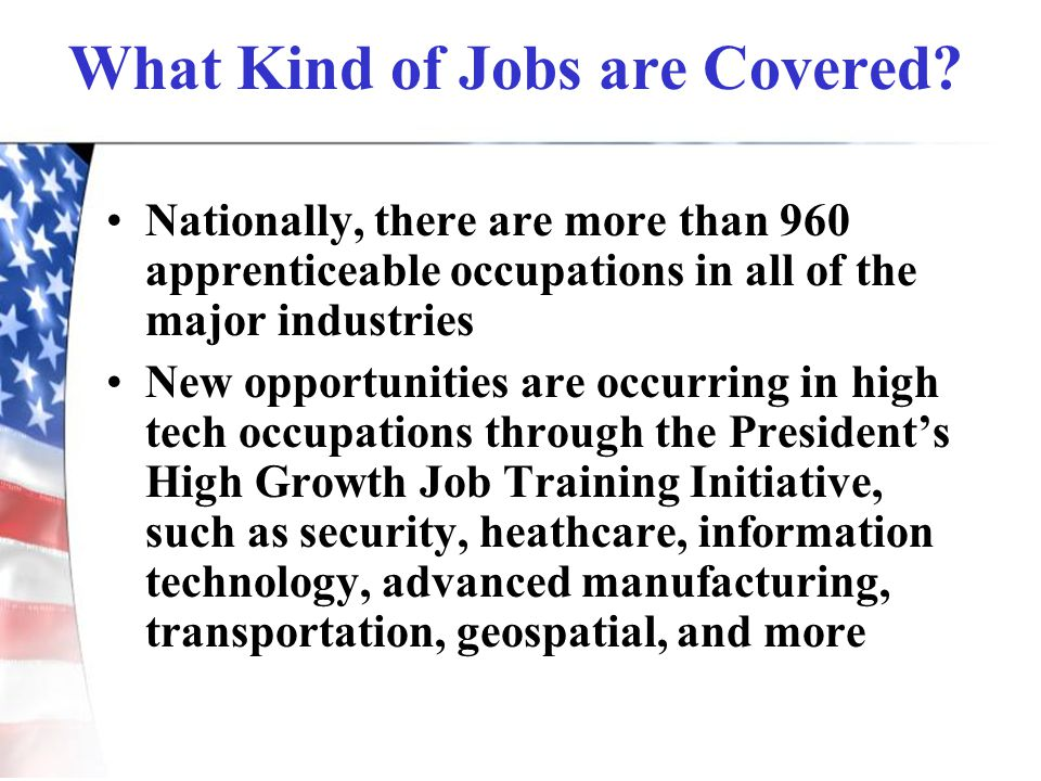 What Kind of Jobs are Covered