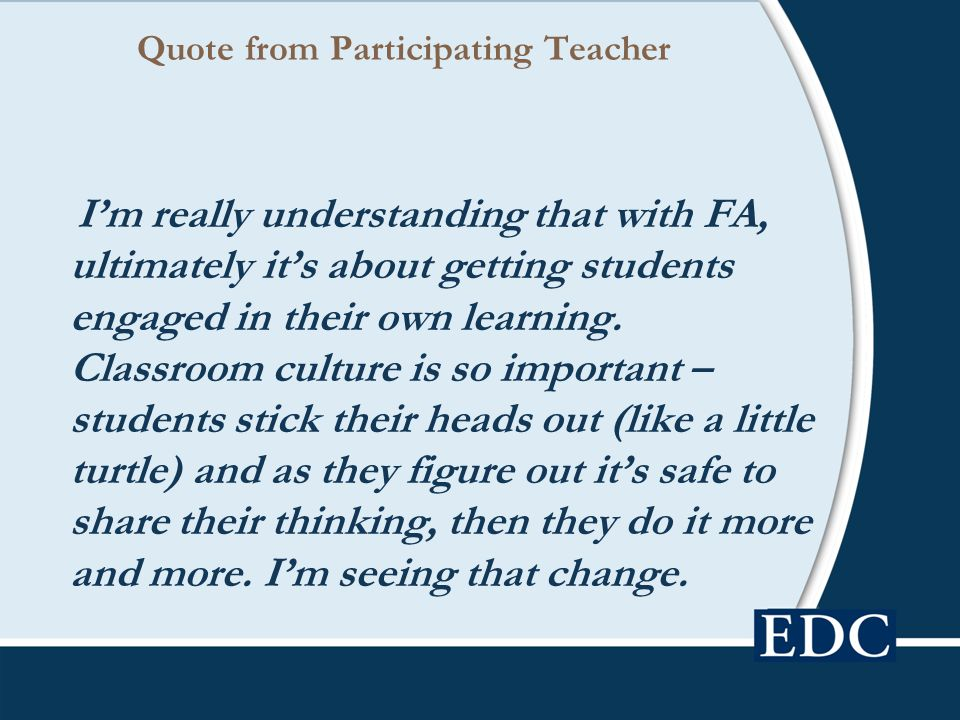 Quote from Participating Teacher