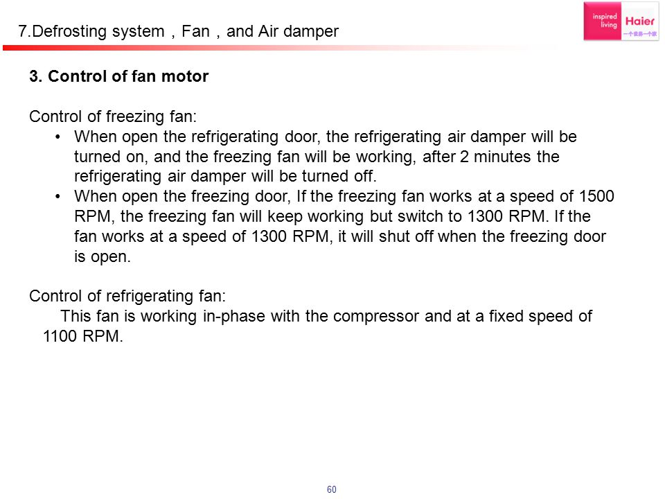 7.Defrosting system,Fan,and Air damper