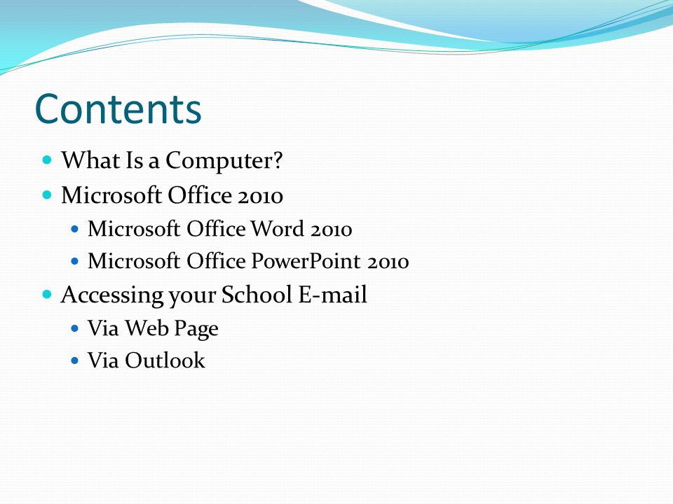 Contents What Is A Computer Microsoft Office 2010