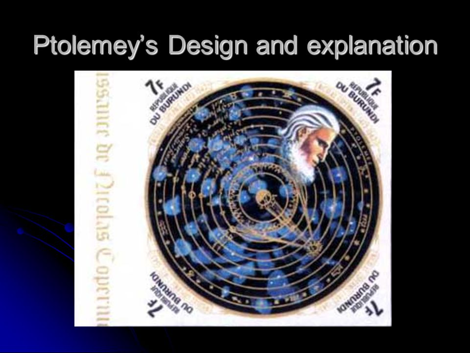 Ptolemey's Design and explanation