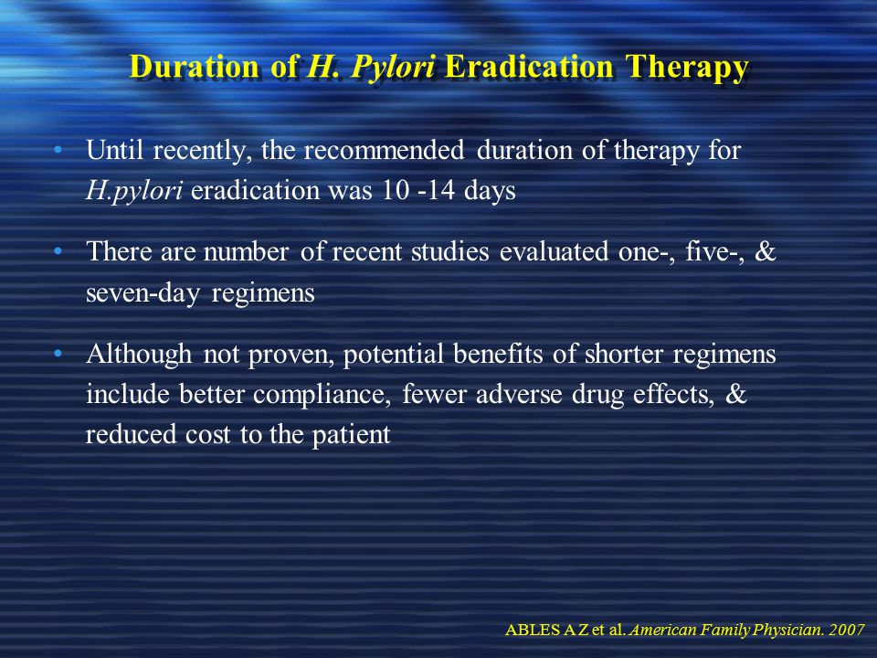 Duration of H. Pylori Eradication Therapy
