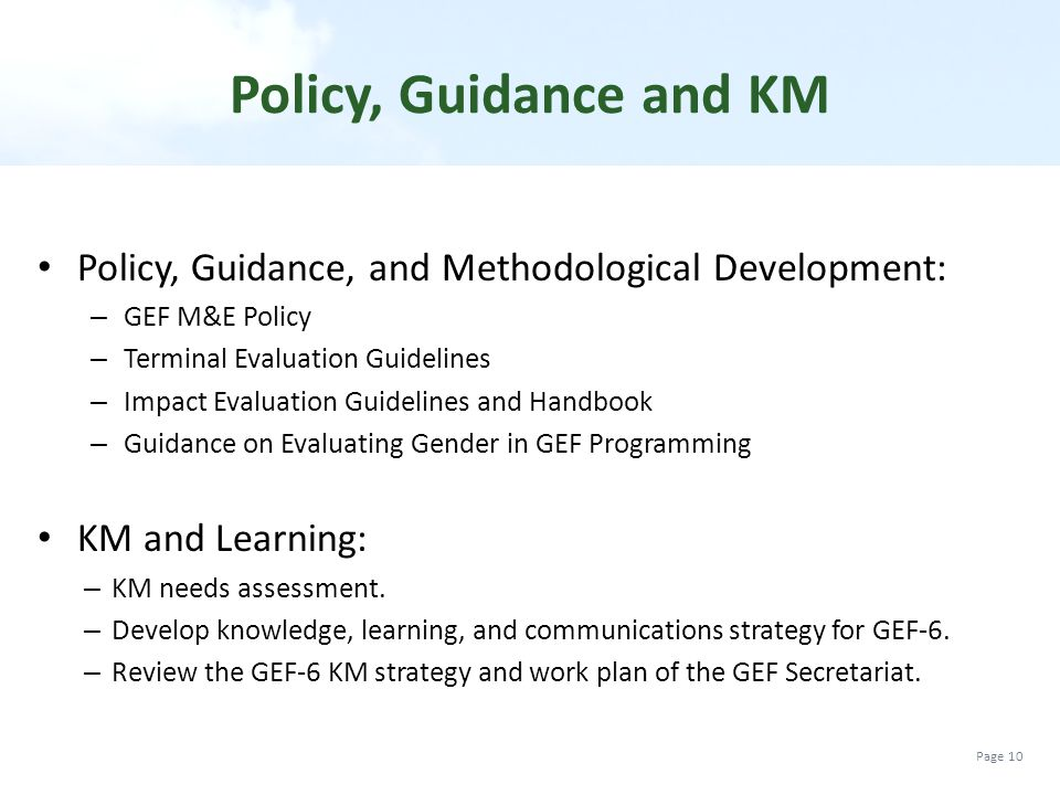 Policy, Guidance and KM Policy, Guidance, and Methodological Development: GEF M&E Policy. Terminal Evaluation Guidelines.