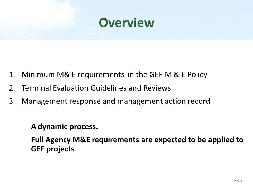 Overview Minimum M& E requirements in the GEF M & E Policy