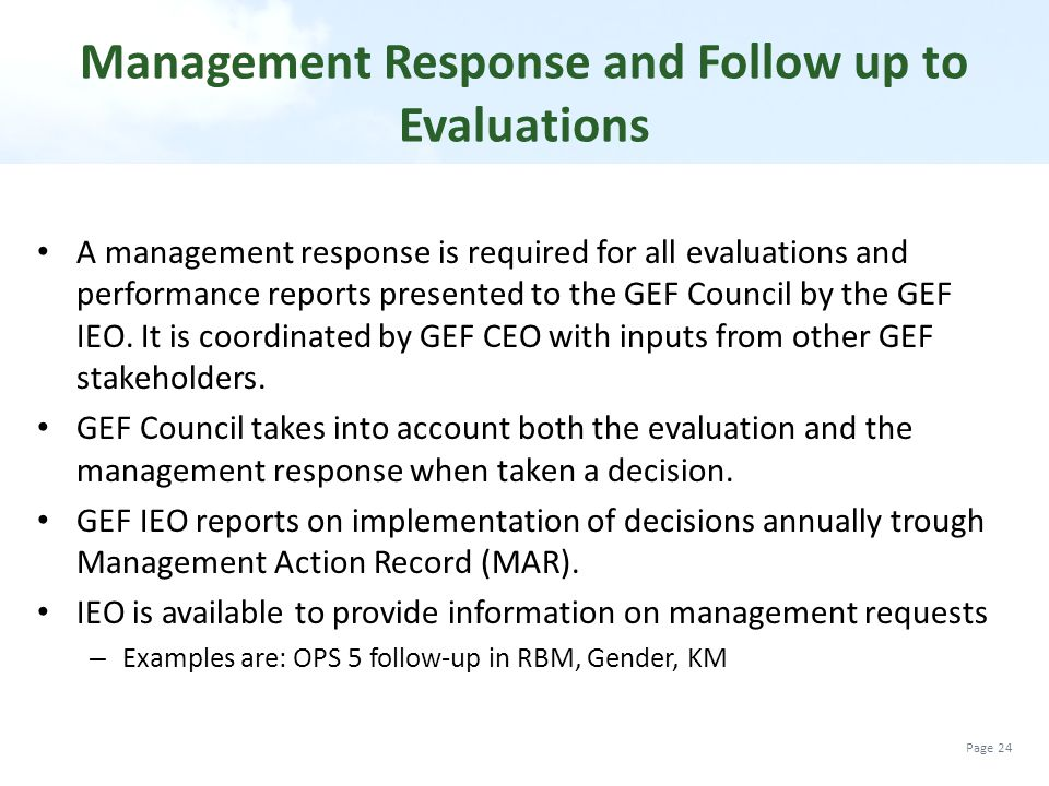 Management Response and Follow up to Evaluations