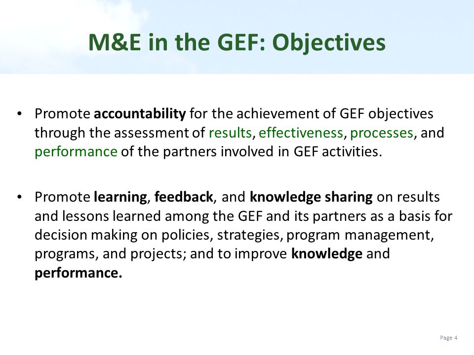 M&E in the GEF: Objectives
