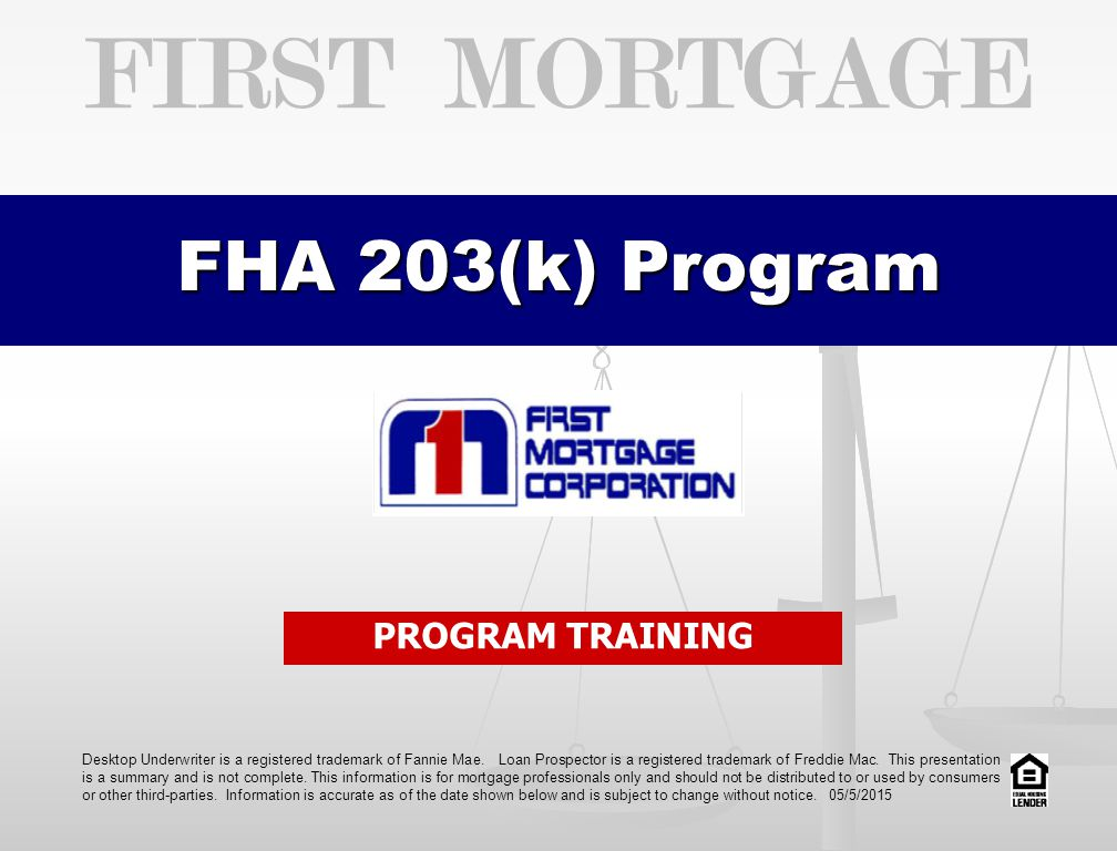 First Mortgage Fha 203k Program Program Training Ppt Download