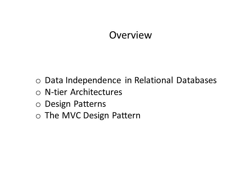 Overview Data Independence in Relational Databases