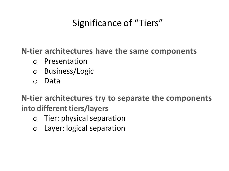 Significance of Tiers