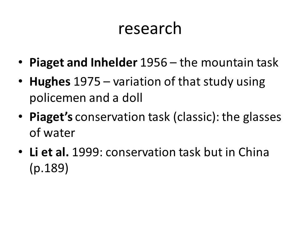 research Piaget and Inhelder 1956 – the mountain task