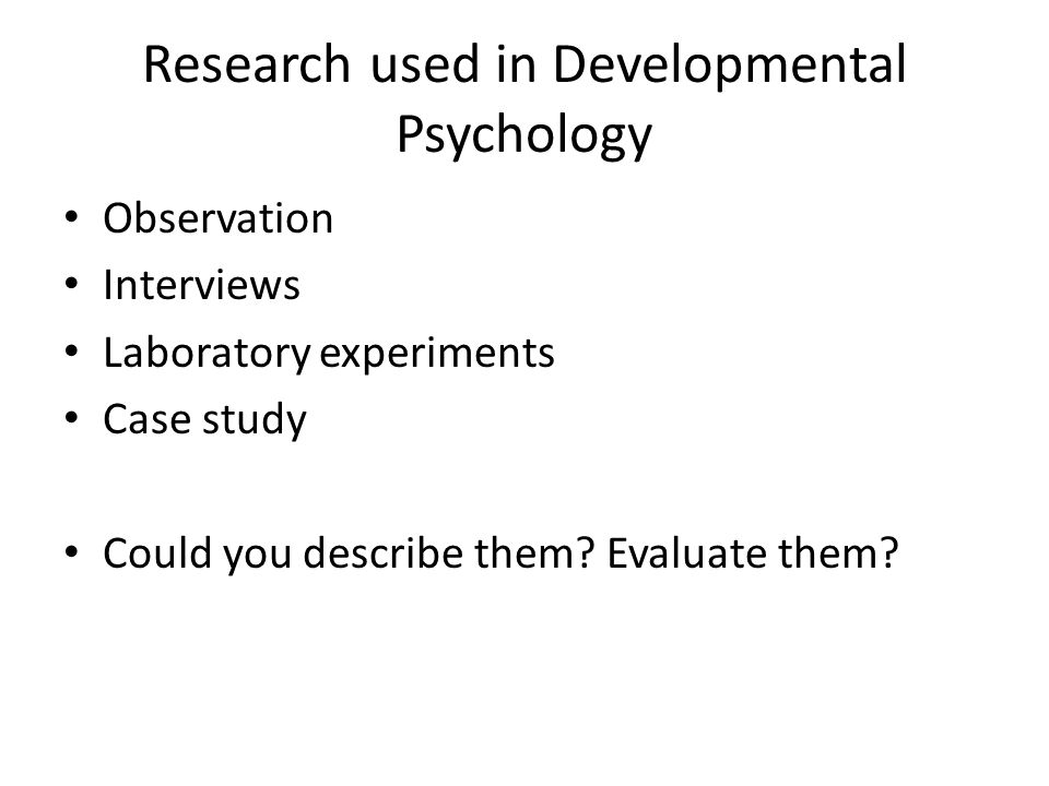 Research used in Developmental Psychology