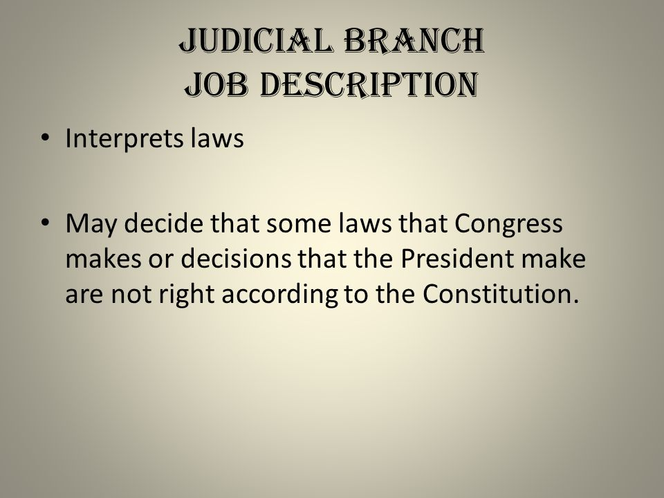 Judicial Branch Job Description