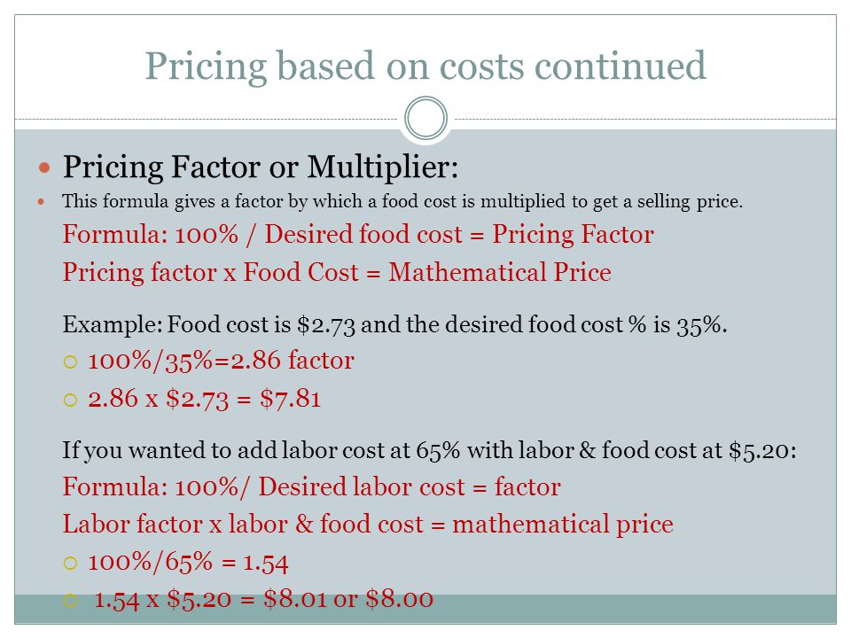 Pricing based on costs continued