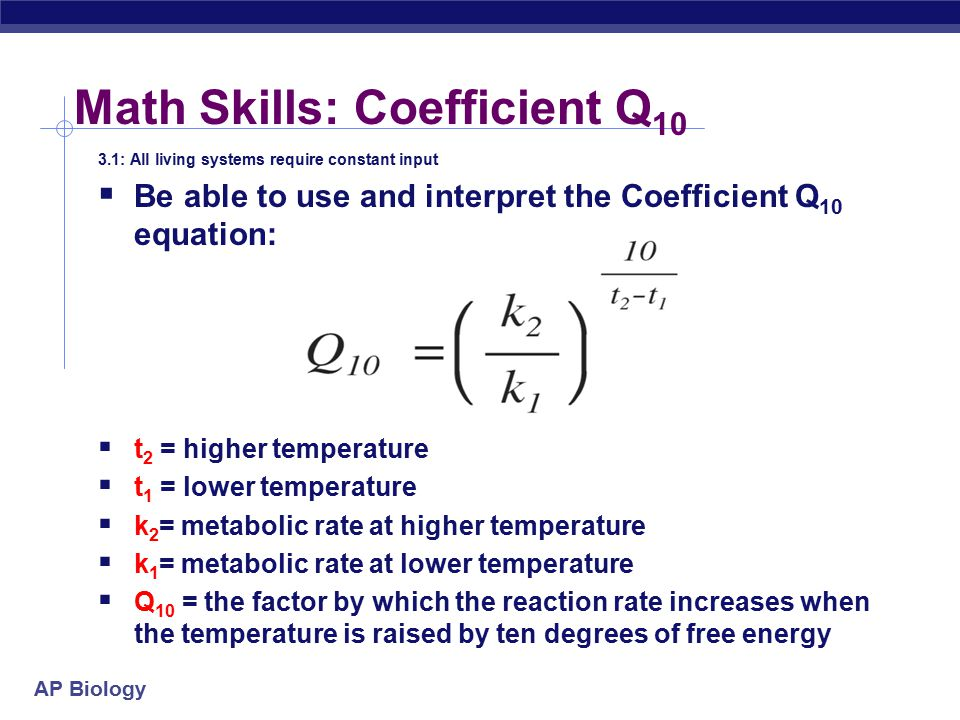 Math Skills: Coefficient Q10