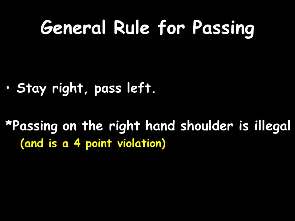 General Rule for Passing