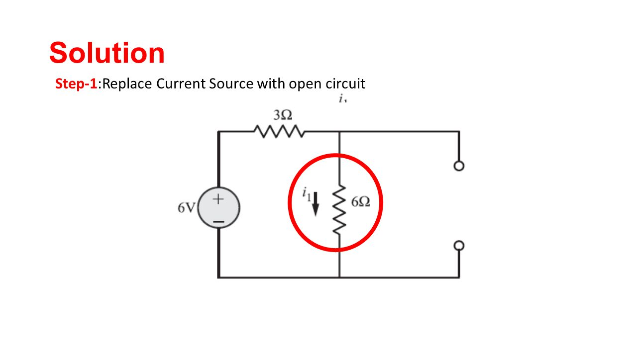Chapter 2 Network Theorems Ppt Video Online Download Open Circuit Diagram 53 Solution Step 1replace Current Source With
