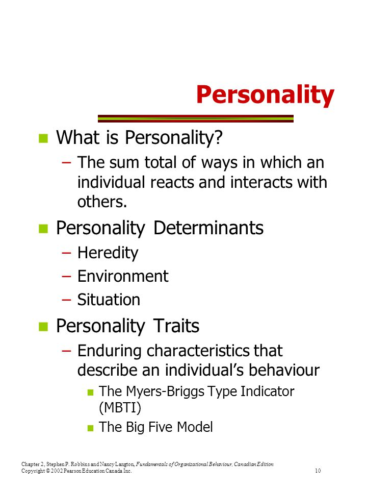 Personality What is Personality Personality Determinants