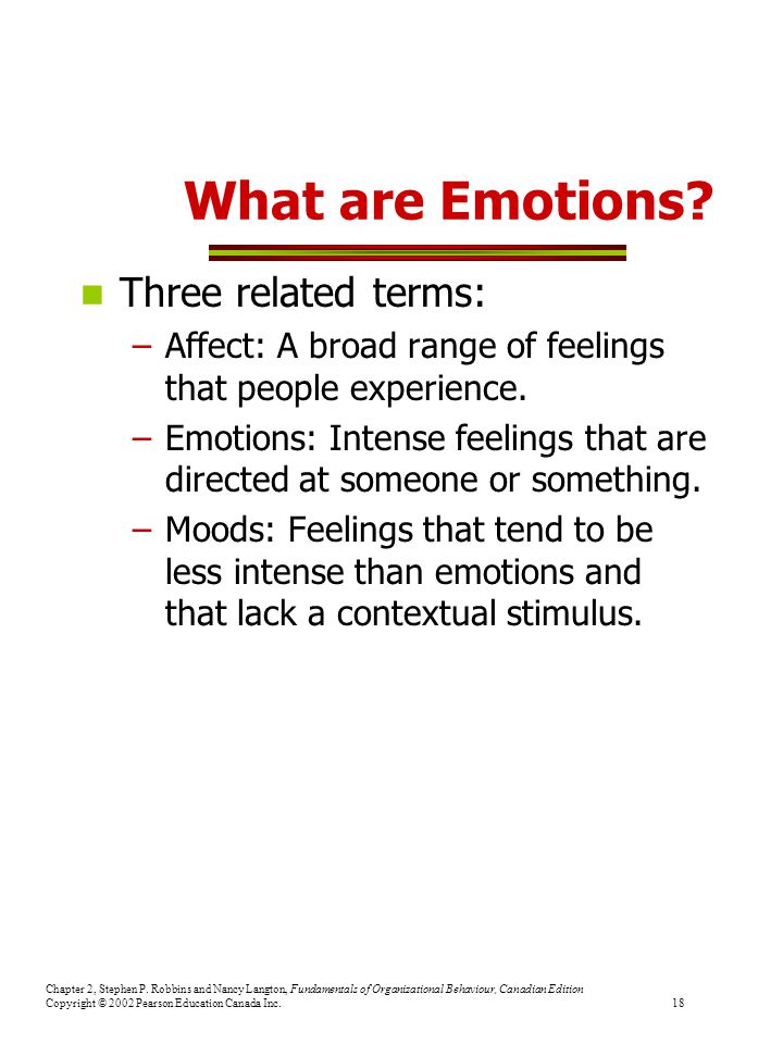 What are Emotions Three related terms: