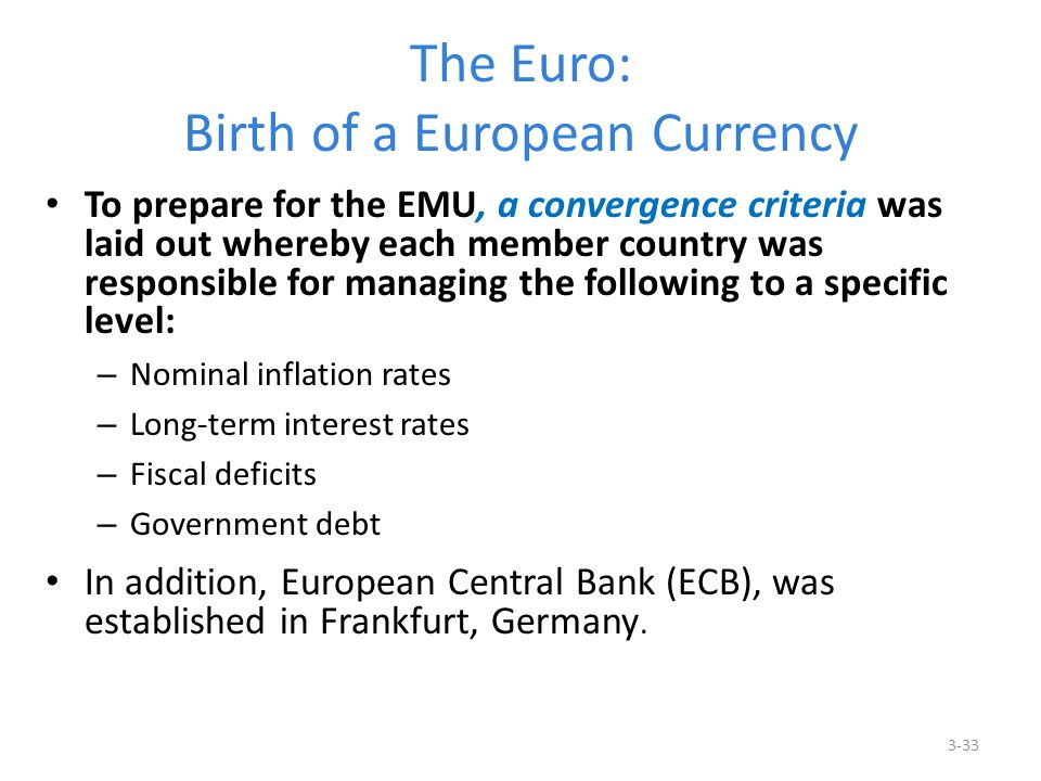 The Euro: Birth of a European Currency