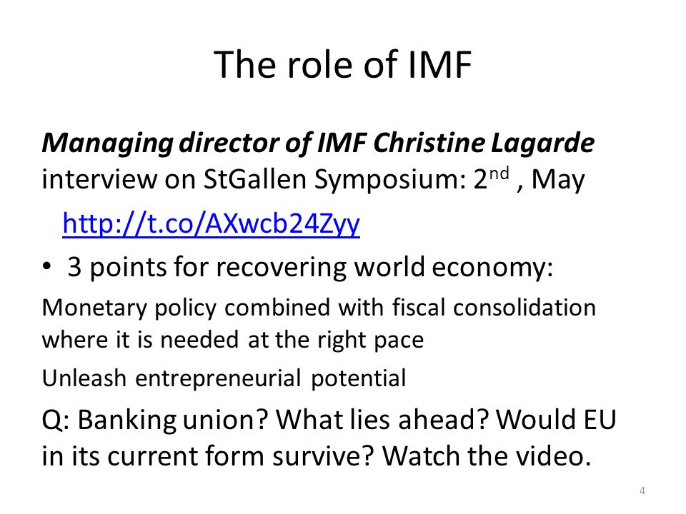 The role of IMF Managing director of IMF Christine Lagarde interview on StGallen Symposium: 2nd , May.