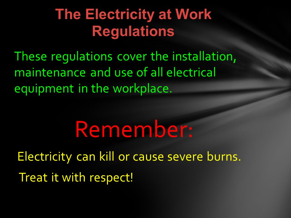 The Electricity at Work Regulations