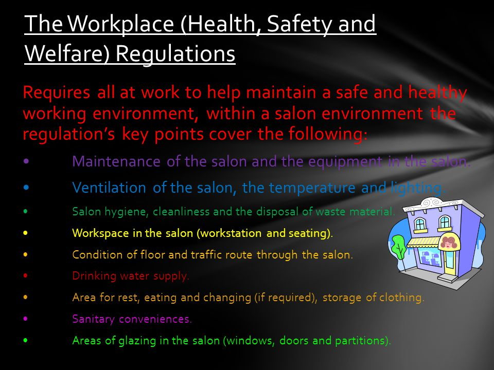 The Workplace (Health, Safety and Welfare) Regulations