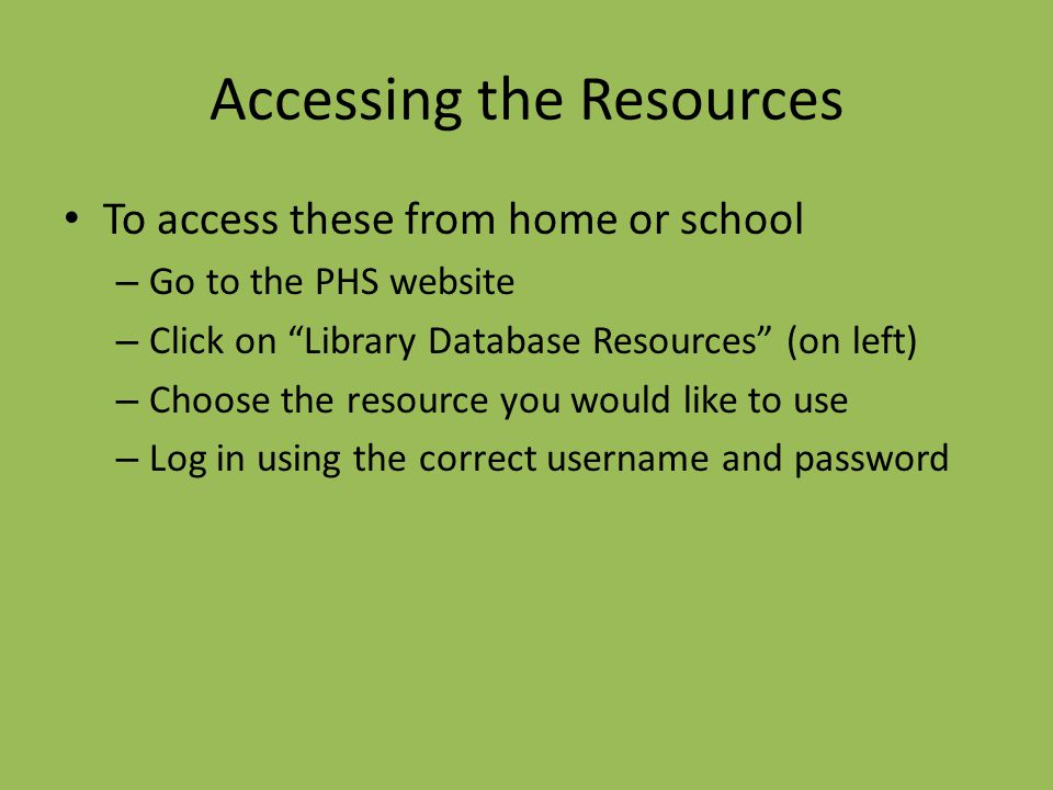 Accessing the Resources