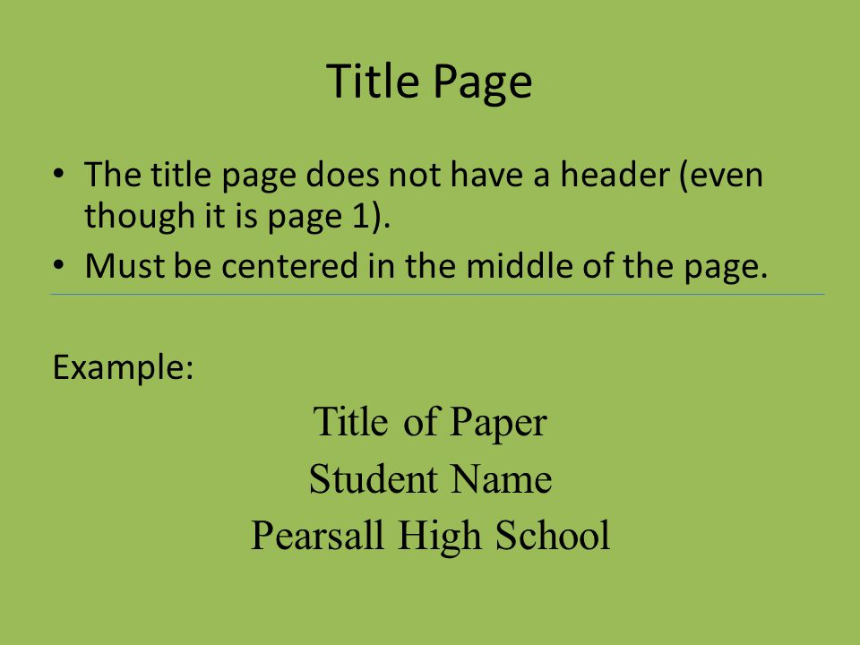 Title Page Title of Paper Student Name Pearsall High School