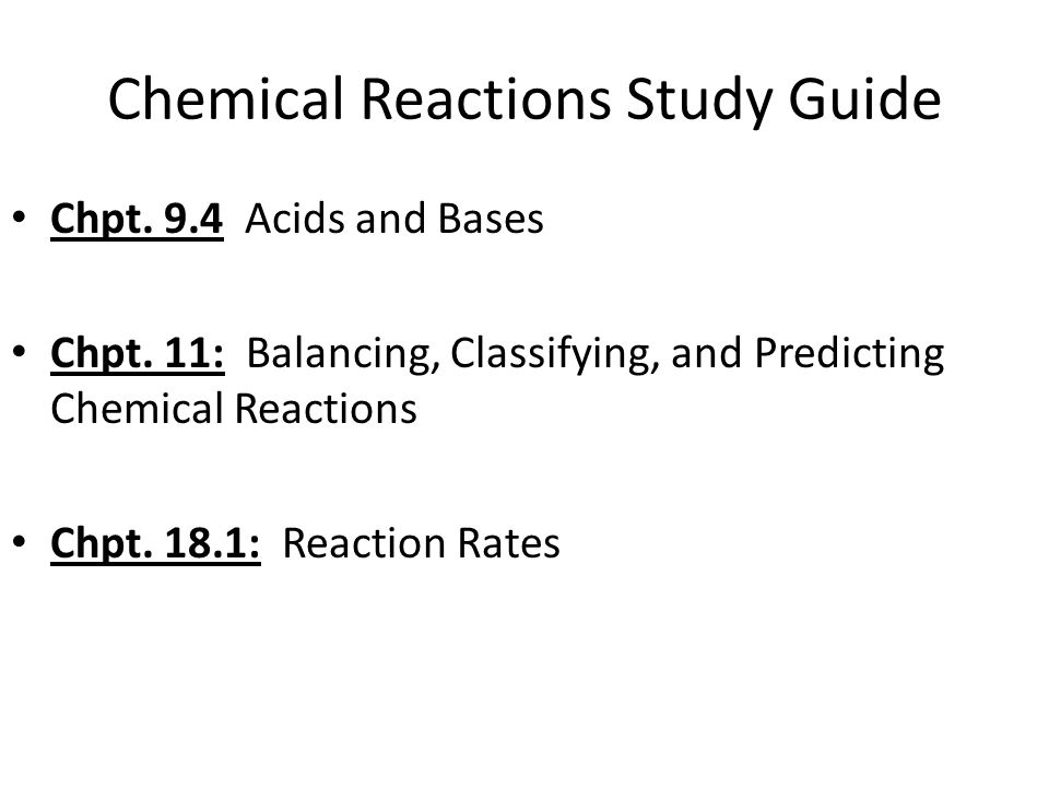 Chemical Reactions Ppt Video Online Download. Chemical Reactions Study Guide. Worksheet. Worksheet Reaction Rates A Study Of Reaction Is Called Chemical At Mspartners.co