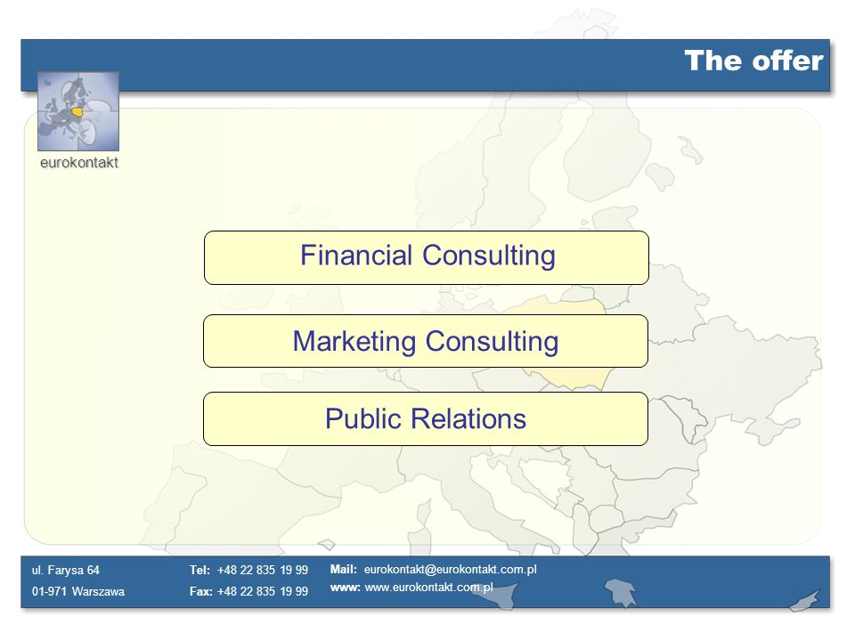 The offer Financial Consulting Marketing Consulting Public Relations