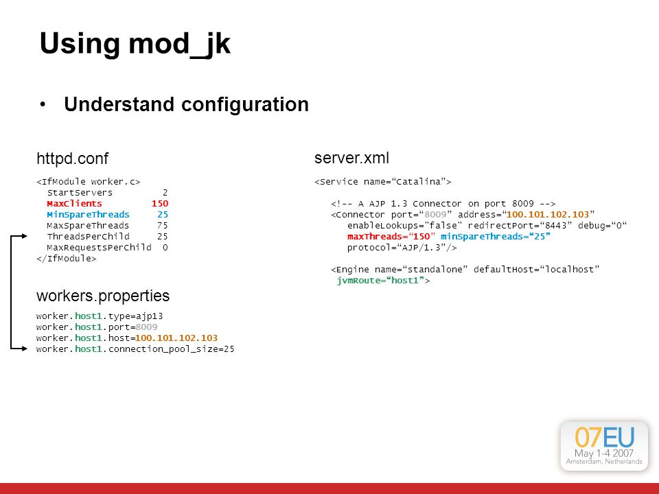 Using mod_jk Understand configuration httpd.conf server.xml