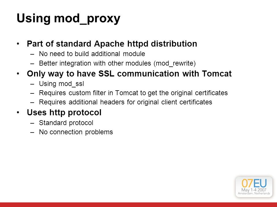 Using mod_proxy Part of standard Apache httpd distribution