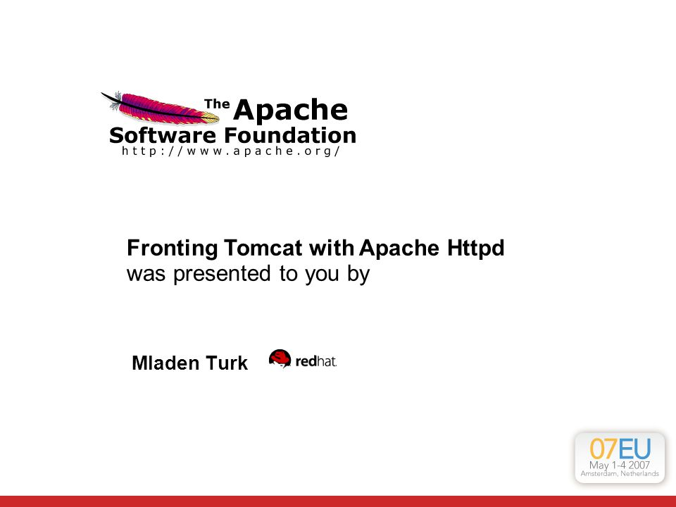 Fronting Tomcat with Apache Httpd was presented to you by
