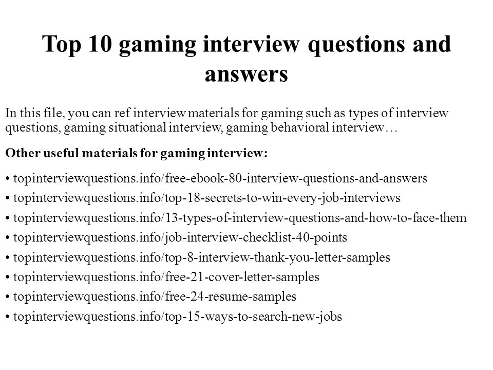 Top 10 Gaming Interview Questions And Answers
