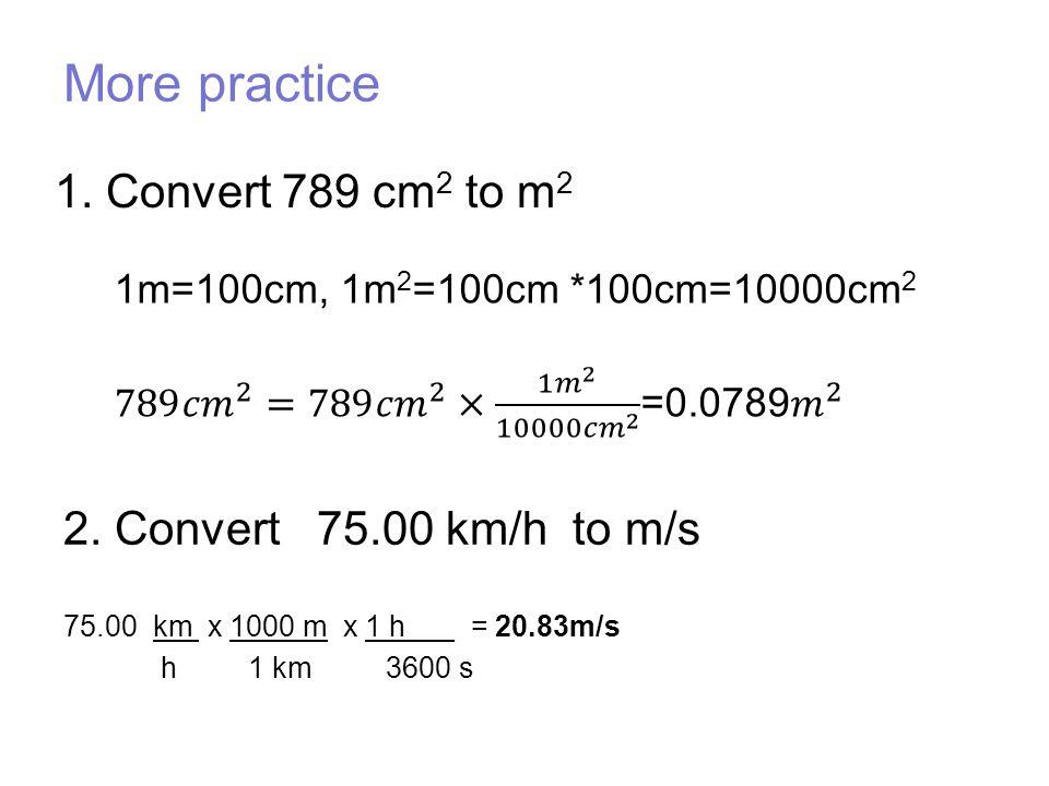 Convert 789 Cm2 To M2 2 Km H