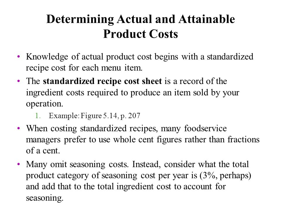 Determining Actual And Attainable Product Costs