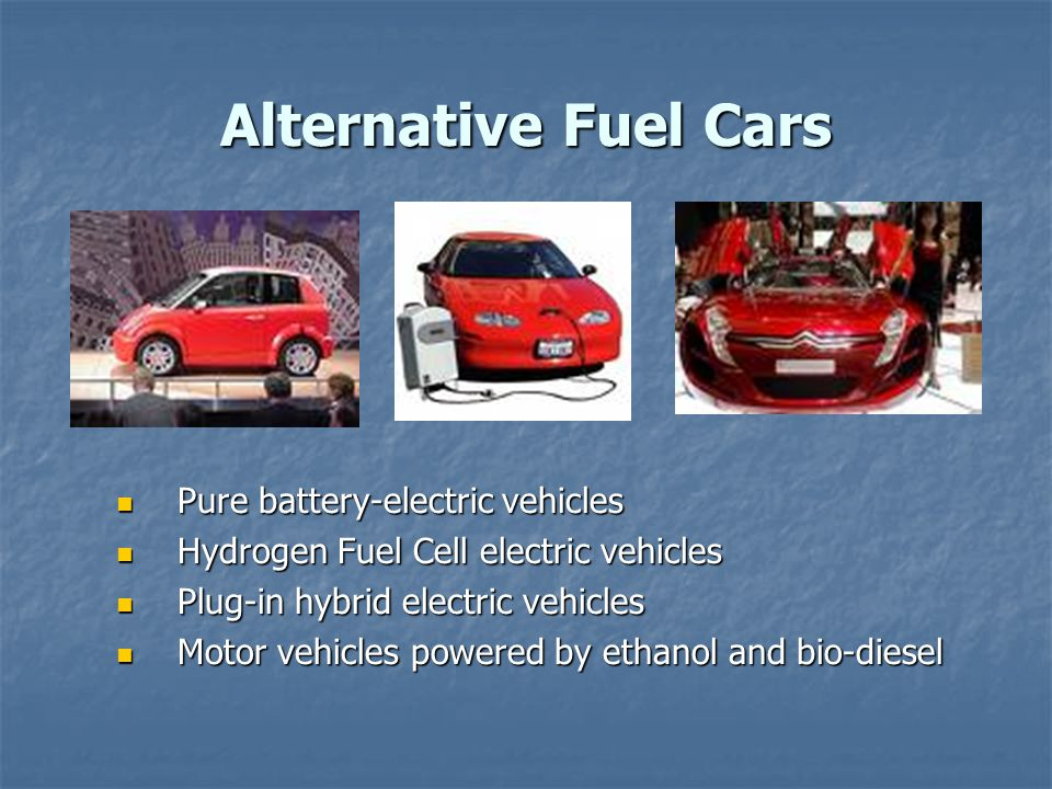 alternative fuel for cars research proposal The enterprise rent-a-car institute for renewable fuels is a research unit within the donald danforth plant science center that was established in 2007 with a grant from the taylor family.
