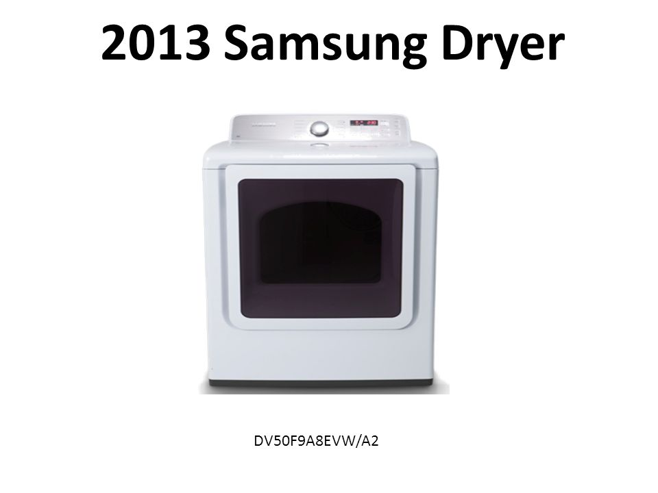 Samsung Home Appliance 2013 Washer & Dryer Training - ppt
