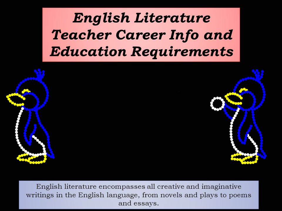 English Literature Teacher Career Info and Education Requirements