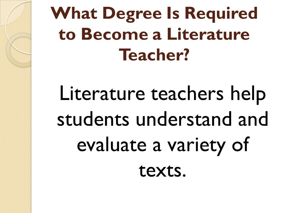What Degree Is Required to Become a Literature Teacher